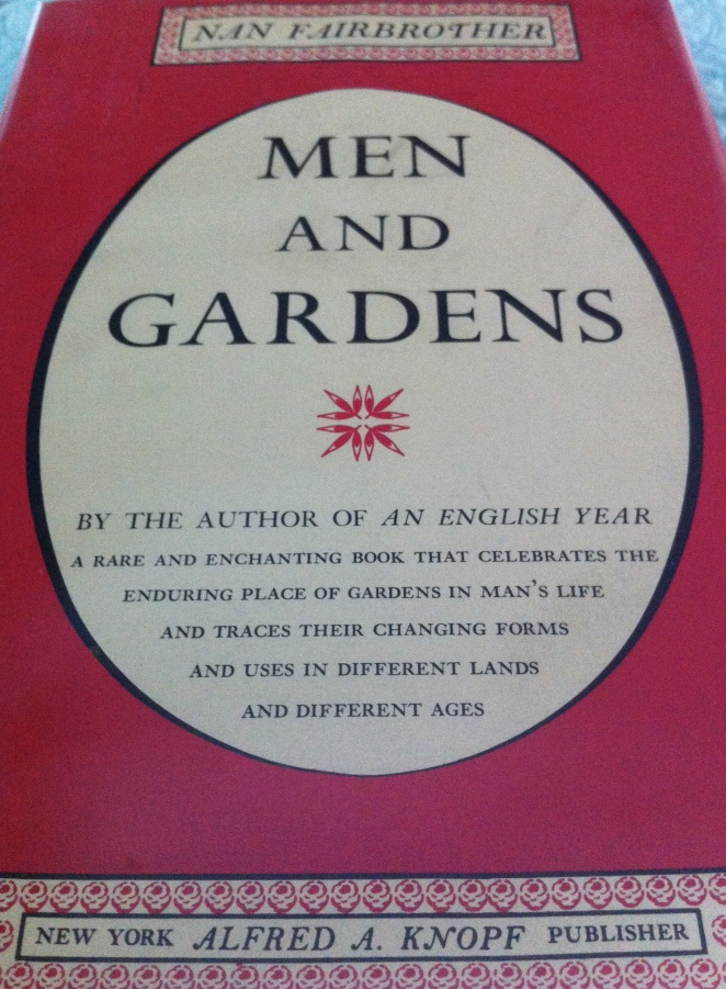 Nan Fairbrother, Men and Gardens